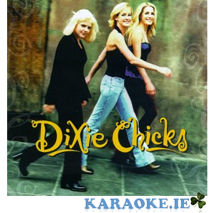 Dixie Chicks & Gretchen Wilson - Vol 1 ZPA-078