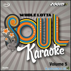 A Whole Lotta Soul CD+G Vol 5